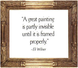 A Newcomb-Macklin Company frame with quote: 'A great painting is partly invisible until it is framed properly.' - Eli Wilner